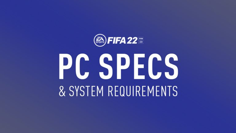 FIFA 22 System Requirements for Best Gaming Experience