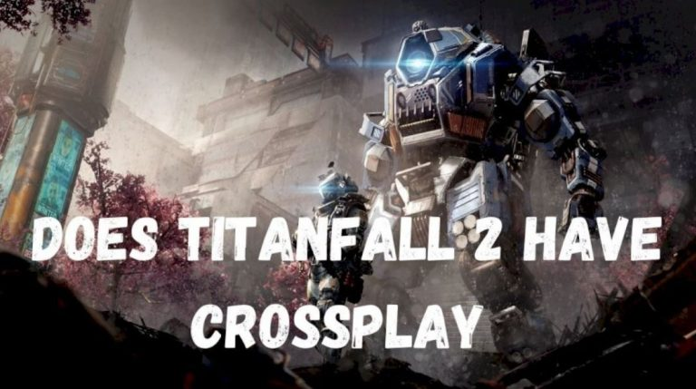Is Titanfall 2 Crossplay in 2021?