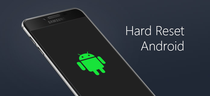 How to Hard Reset Android Phone?