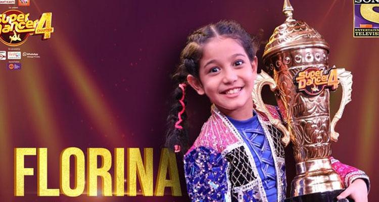 Super Dancer 4: Florina Gogoi of Assam Lifts the Trophy and Wins ₹15 lakh